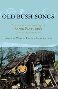 Old Bush Songs - Banjo Paterson